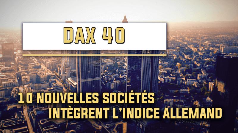 Dax 40 le classement des actions qui compose l'indice