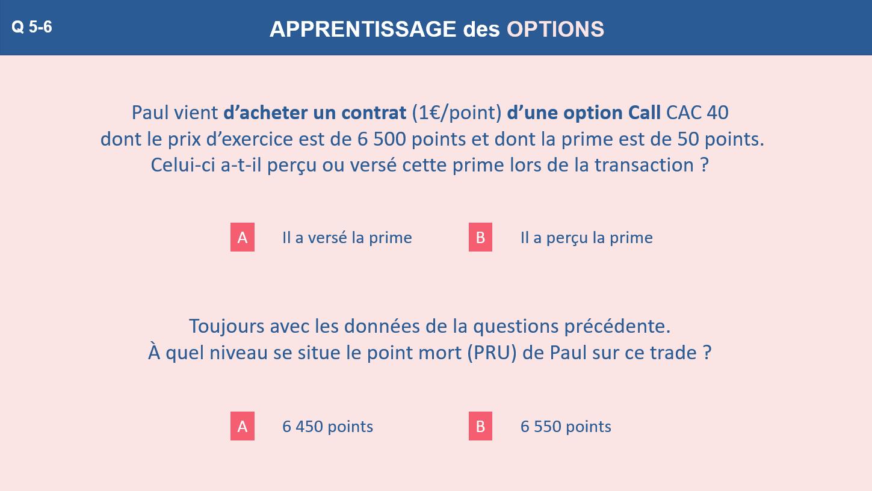 Question 5 et 6