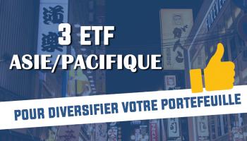 3 ETF pour diversifier son portefeuille en Asie-Pacifique